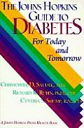 Johns Hopkins Guide to Diabetes For Today & Tomorrow 1st Edition