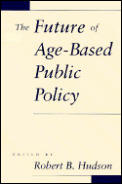 The Future of Age-Based Public Policy
