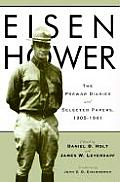 Eisenhower: The Prewar Diaries and Selected Papers, 1905-1941