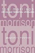 Toni Morrison: Critical and Theoretical Approaches