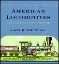 American Locomotives 1830 1880