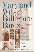 Maryland Wits and Baltimore Bards: A Literary History with Notes on Washington Writers (Maryland Paperback Bookshelf)