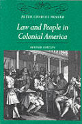 Law and People in Colonial America (Rev 98 Edition)