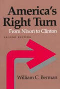 America's Right Turn: From Nixon to Clinton (American Moment) Cover
