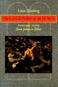 Legends of the Jews From Joshua to Esther