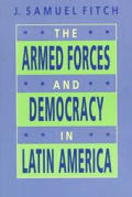 Armed Forces & Democracy in Latin America
