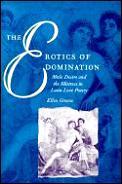 Erotics Of Domination Male Desire & Th