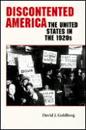 Discontented America : the United States in the 1920S (99 Edition)