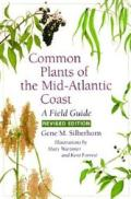 Common Plants of the Mid-Atlantic Coast: A Field Guide