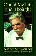 Out of My Life and Thought (Albert Schweitzer Library)