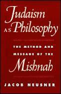 Judaism As Philosophy