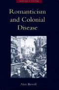 Romanticism and Colonical Disease