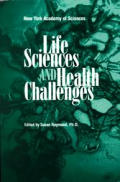 Life Sciences and Health Challenges (Annals of the New York Academy of Science)