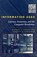 Information Ages Literacy Numeracy & the Computer Revolution