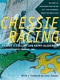 Chessie Racing: The Story of Maryland's Entry in the 1997-1998 Whitbread Round the World Race