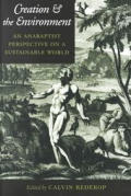 Creation and the Environment: An Anabaptist Perspective on a Sustainable World