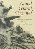 Grand Central Terminal Railroads Engineering & Architecture in New York City