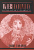 Intertextuality and the Reading of Roman Poetry