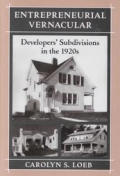 Entrepreneurial Vernacular Developers Subdivisions in the 1920s