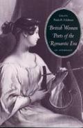 British Women Poets of the Romantic Era An Anthology