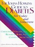 Johns Hopkins Guide to Diabetes For Today & Tomorrow
