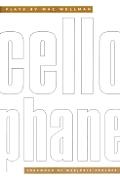 Cellophane Plays By Mac Wellman