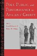 Poet, Public, and Performance in Ancient Greece