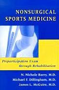 Nonsurgical Sports Medicine: Preparticipation Exam Through Rehabilitation