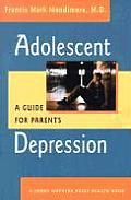 Adolescent Depression: A Guide for Parents (Johns Hopkins Press Health Book) Cover