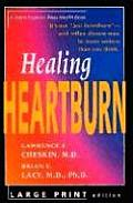 Healing Heartburn (Johns Hopkins Press Health Book) Cover