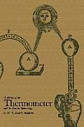 A History of the Thermometer and Its Use in Meteorology