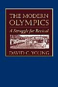 Modern Olympics : Struggle for Revival (03 Edition)