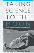 Taking Science to the Moon Lunar Experiments & the Apollo Program