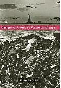 Designing America's Waste...