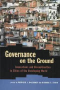 Governance on the Ground: Innovations and Discontinuities in Cities of the Developing World