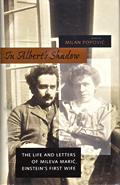 In Alberts Shadow The Life & Letters