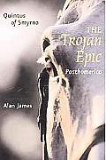 The Trojan Epic: Posthomerica