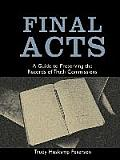 Final Acts: A Guide to Preserving the Records of Truth Commissions