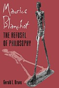 Maurice Blanchot: The Refusal of Philosophy