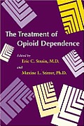 The Treatment of Opioid Dependence