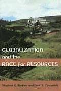 Globalization & The Race For Resources