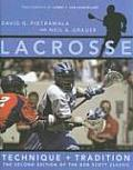 Lacrosse: Technique and Tradition, the Second Edition of the Bob Scott Classic