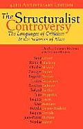 The Structuralist Controversy: The Languages of Criticism and the Sciences of Man
