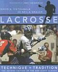 Lacrosse Technique & Tradition 2nd Edition