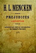 Prejudices: A Selection