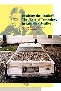 Rewiring the Nation: The Place of Technology in American Studies
