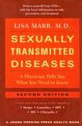 Sexually Transmitted Diseases : a Physician Tells You What You Need To Know (2ND 07 Edition)