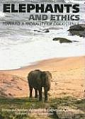 Elephants and Ethics: Toward a Morality of Coexistence