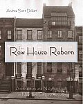 The Row House Reborn: Architecture and Neighborhoods in New York City, 1908-1929