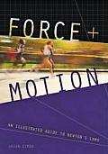 Force & Motion An Illustrated Guide to Newtons Laws